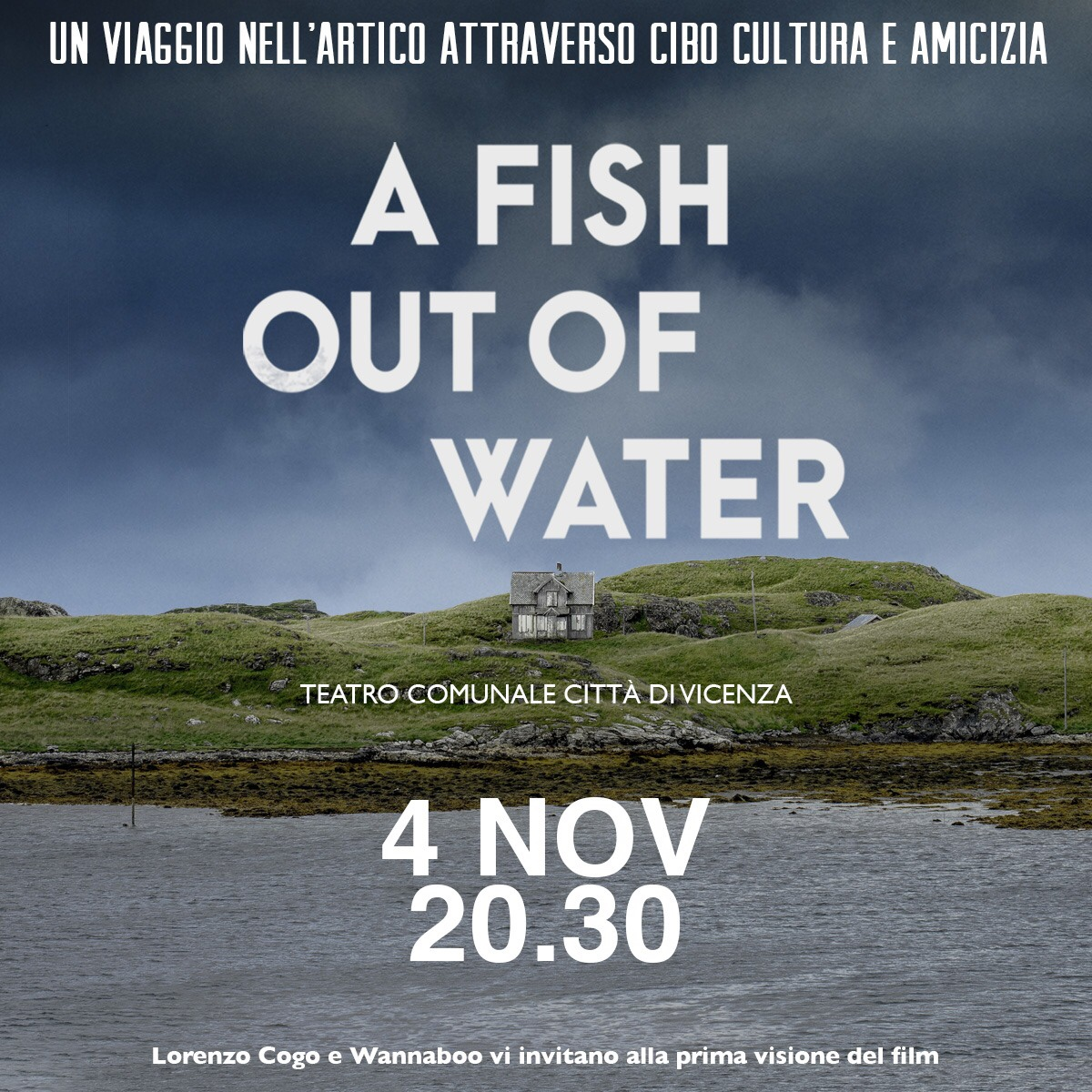 A fish out of water film documentario Chef Lorenzo Cogo chef stellato vicenza food ristoranti veneto eventi vicenza teatro comunale Donne Vicentine Gatte Vicentine donne vicenza el coq